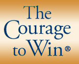 The Courage to Win
